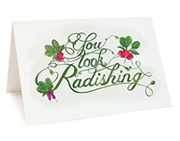 You Look Radishing - gift card