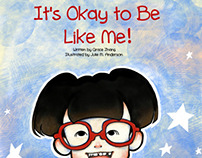 It's Okay To Be Just Like Me!