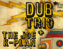 Dub Trio - The Joe K-Plan / Concert Poster