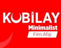 Kubilay - Minimalist Film Afiş Çalışması