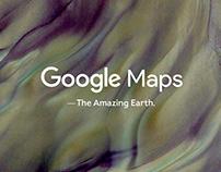 Google Maps - The Amazing Earth