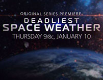 Promo Campaign: TWC's Deadliest Space Weather