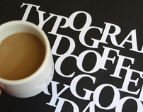 Typography and Coffee // Very Good Day