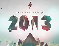The storm comes in 2013