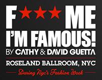 F*** Me I'm Famous! Roseland Ballroom