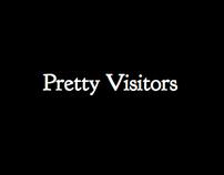 Pretty Visitors