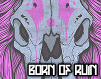 Born of Ruin T-Shirt