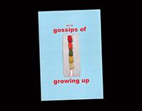 GOSSIPS OF GROWING UP