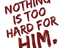 Nothing is too hard for Him - Jeremiah 32:17