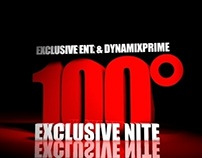 100* Exclusive Nite