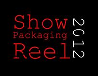 Show Packaging Reel