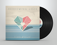 Todd Wright - Redeeming Love - Digital Single