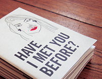 Have I Met You Before - Zine #1+2