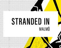 Stranded in Malmö