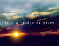 It's a bridge of glory.