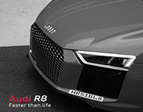 Audi R8 : Faster than life