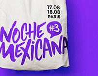 NOCHE MEXICANA // Événement fictif