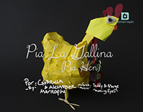 Pia la Gallina - Pia Hen