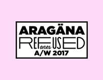 ARAGÄNA - refused ones