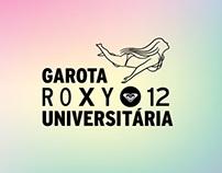 Garota Roxy Universitária 2012