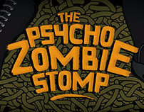 THE PSYCHO ZOMBIE STOMP