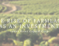 The Rise of Farmland as an Investment by James River
