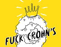 FUCK CROHN'S