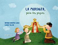 La Morenita, para los peques