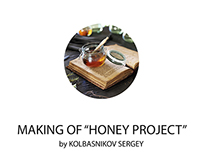 "Making of ""Honey project"" Rus"