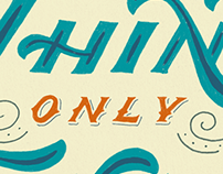 "HAND LETTERING // Think ""Only"" Twice"