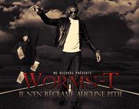 WORMS-T : Je N'en Réclame Aucune Pitié (2011)