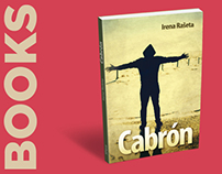 Book Cabrón, a Collection of short Stories, 2009