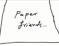 Paper Friends