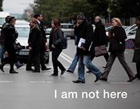 I am not here - Documentary