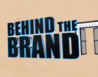 2013 - Behind the Brand with Bryan Elliott - Intro GFX