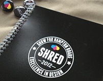 SHRED Promotional Materials