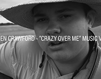 "Braden Crawford | ""Crazy Over Me"" Music Video"