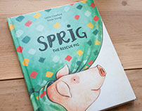 Sprig the Rescue Pig - A Children's Book