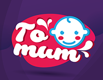 TO MUM - Brand Design