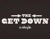 The Get Down - a Coleção