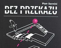 BEZ PRZEKAZU. Author & DTP
