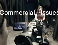 30 Second Commercial- Issues