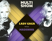 Multishow | Lady Gaga x Madona