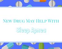 New Drug May Help With Sleep Apnea