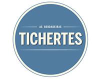 """""""TICHERTES"""""""