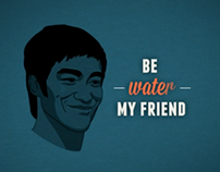 Kinetic Typography - Be water my friend