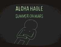 Aloha Haole • Summer on Mars