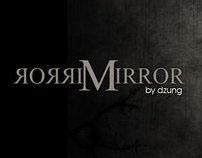 Mirror Mirror - Don't fancy yourself