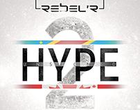 """Cover créé pour REBEL'R """"HYPE Unsigned 2"""" 2016"""