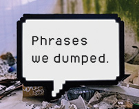 Phrases we dumped.